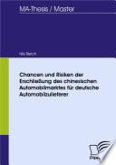 Chancen und Risiken der Erschließung des chinesischen Automobilmarktes für deutsche Automobilzulieferer