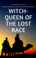 Witch Queen Of The Lost Race Book PDF
