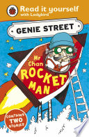 Mr Chan Rocket Man Genie Street Ladybird Read It Yourself