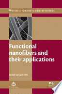 Functional Nanofibers and their Applications Book