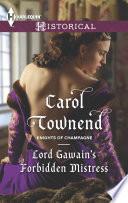Lord Gawain s Forbidden Mistress Book
