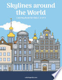 Skylines around the World Coloring Book for Kids 7, 8 & 9