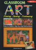 Classroom Art, Ages 11+