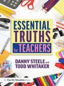 Essential Truths for Teachers Book