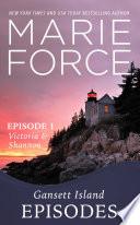 Gansett Island Episode 1: Victoria & Shannon (Gansett Island Series, Book 17)