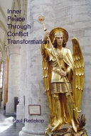 Inner Peace Through Conflict Transformation