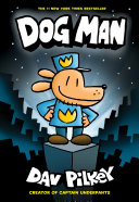 Dog Man: A Graphic Novel (Dog Man #1): From the Creator of Captain Underpants Pdf/ePub eBook