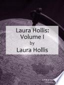Laura Hollis  Volume I