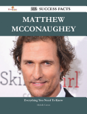 Matthew McConaughey 202 Success Facts   Everything you need to know about Matthew McConaughey Book