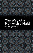 The Way of a Man with a Maid [Pdf/ePub] eBook