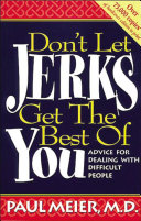 Don't Let Jerks Get the Best of You