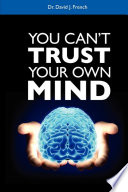 You Can T Trust Your Own Mind