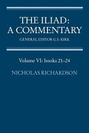 The Iliad  A Commentary  Volume 6  Books 21 24