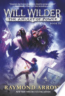 Will Wilder #3: the Amulet of Power image
