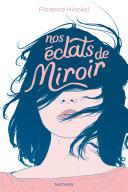 Nos éclats de miroir - Dès 12 ans [Pdf/ePub] eBook