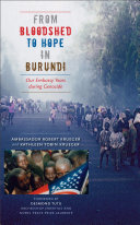 From Bloodshed to Hope in Burundi