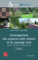 Aménagement des espaces verts urbains et du paysage rural (4e éd.)