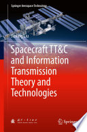 Spacecraft TT C and Information Transmission Theory and Technologies