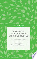 Crafting Sustainable Wine Businesses  Concepts and Cases