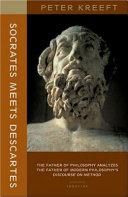 Socrates Meets Descartes