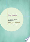 A Contemporary History Of Social Work