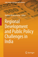 Regional Development and Public Policy Challenges in India