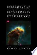 Understanding Psychedelic Experience Book