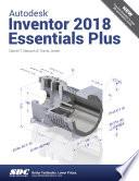 Autodesk Inventor 2018 Essentials Plus Book PDF