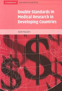 Pdf Double Standards in Medical Research in Developing Countries