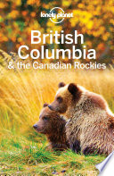 Lonely Planet British Columbia The Canadian Rockies PDF