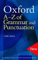 Oxford a z of grammar and punctuation john seely google books oxford a z of grammar and punctuation john seely no preview available 2004 fandeluxe