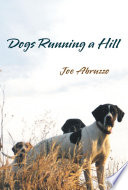 Dogs Running a Hill