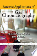 Forensic Applications of Gas Chromatography Pdf/ePub eBook