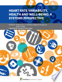 Heart Rate Variability  Health and Well being  A Systems Perspective Book