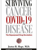 Surviving Cancer, Covid-19, and Disease