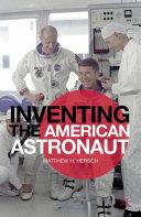 Inventing the American Astronaut Pdf/ePub eBook