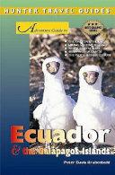 Adventure Guide to Ecuador and the Galapagos Islands
