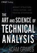 The Art and Science of Technical Analysis  The foundation of technical analysis