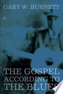The Gospel According to the Blues