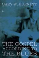 The Gospel According to the Blues [Pdf/ePub] eBook
