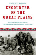 Encounter on the Great Plains: Scandinavian Settlers and the ...
