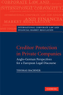 Creditor Protection in Private Companies