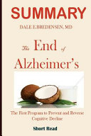 Summary the End of Alzheimers
