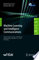 Machine Learning and Intelligent Communications Book
