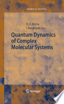 Quantum Dynamics Of Complex Molecular Systems Book PDF