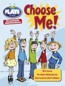 Bug Club Guided Plays by Julia Donaldson Year Two Lime Lime Choose Me
