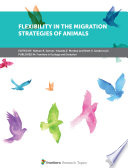 Flexibility in the Migration Strategies of Animals