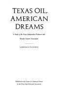 Texas Oil  American Dreams Book