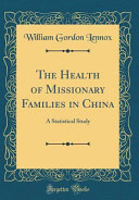 The Health of Missionary Families in China