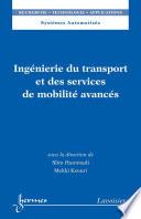 Ing  nierie du transport et des services de mobilit   avanc  s Book PDF